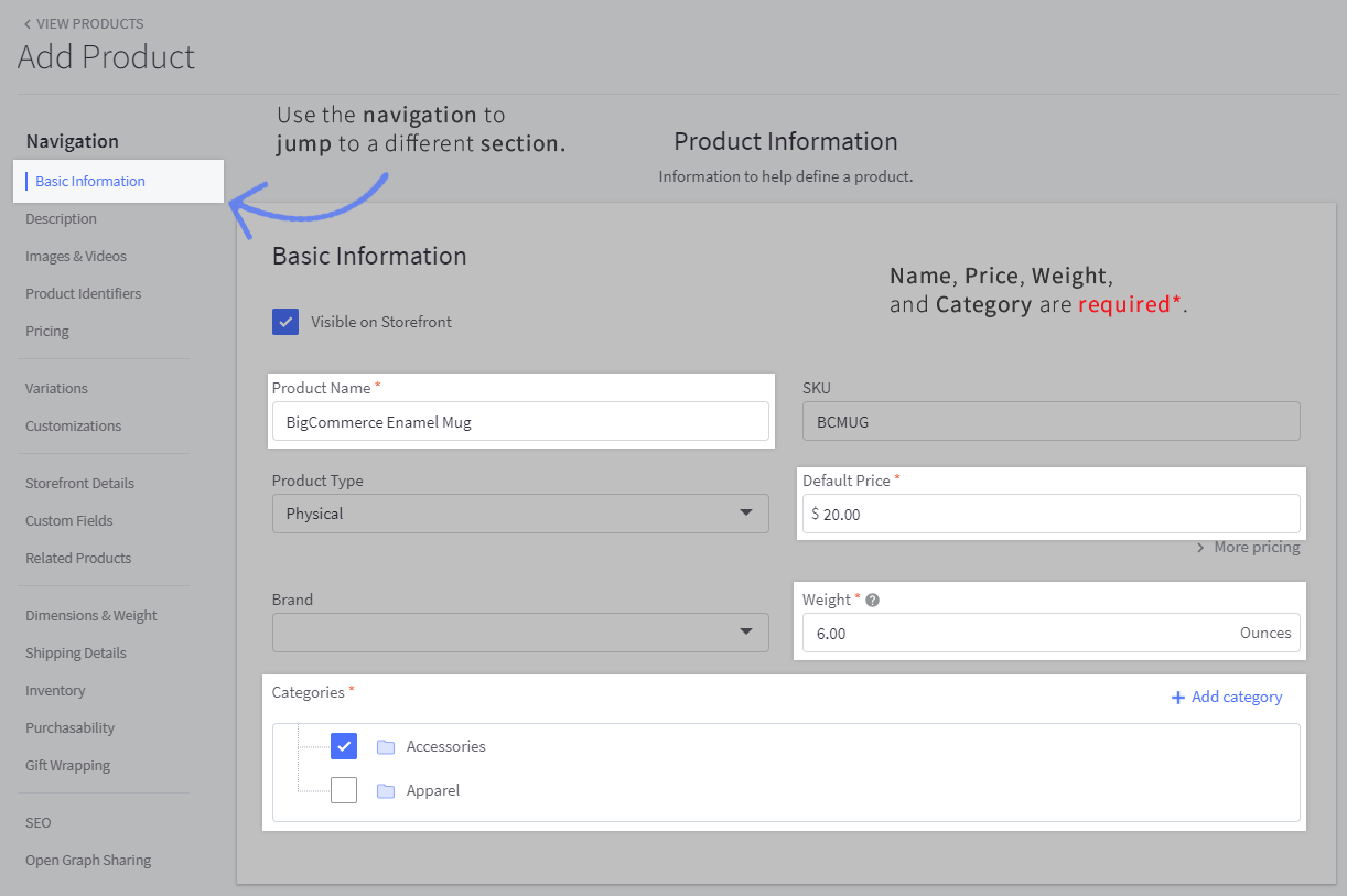 Screenshot of the Add/Edit page with the current section highlighted in the left side navigation, and required fields to create a product highlighted on the right
