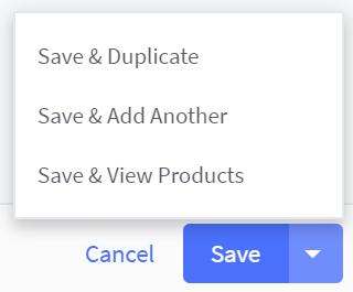The arrow next to Save highlighted and showing options for Save & Duplicate, Save & Add Another, and Save & View Products
